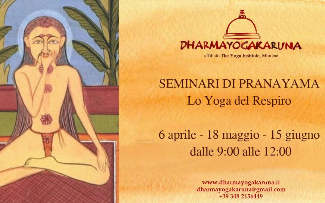 SEMINARIO DI PRANAYAMA Lo Yoga del Respiro