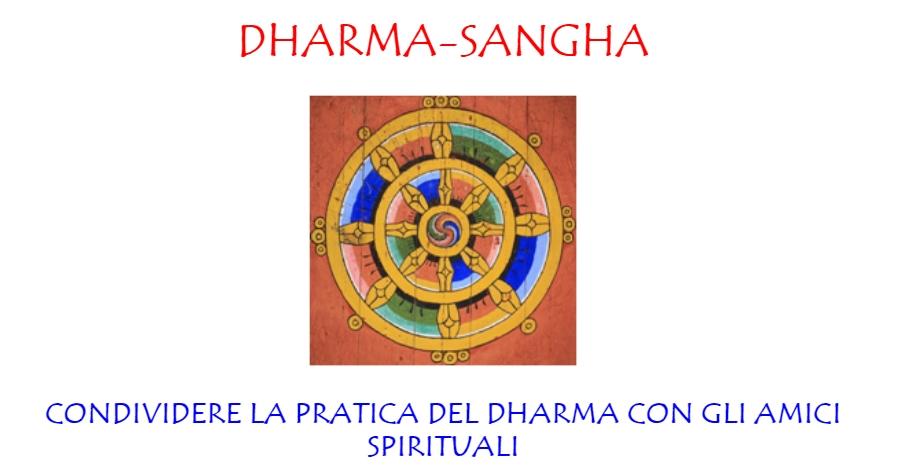 DHARMA-SANGHA  CONDIVIDERE LA PRATICA DEL DHARMA CON GLI AMICI SPIRITUALI