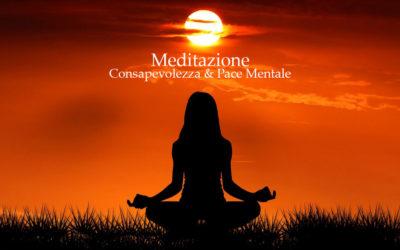 Meditazione: Consapevolezza & Pace mentale